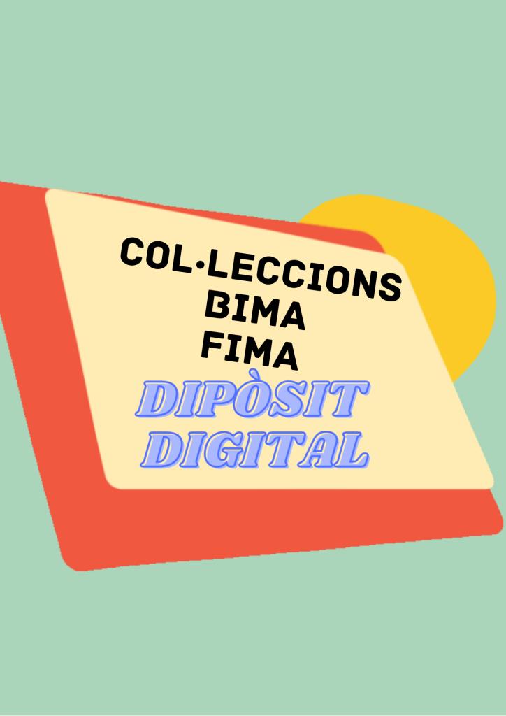 Col·leccions BIMA/FIMA Dipòsit Digital